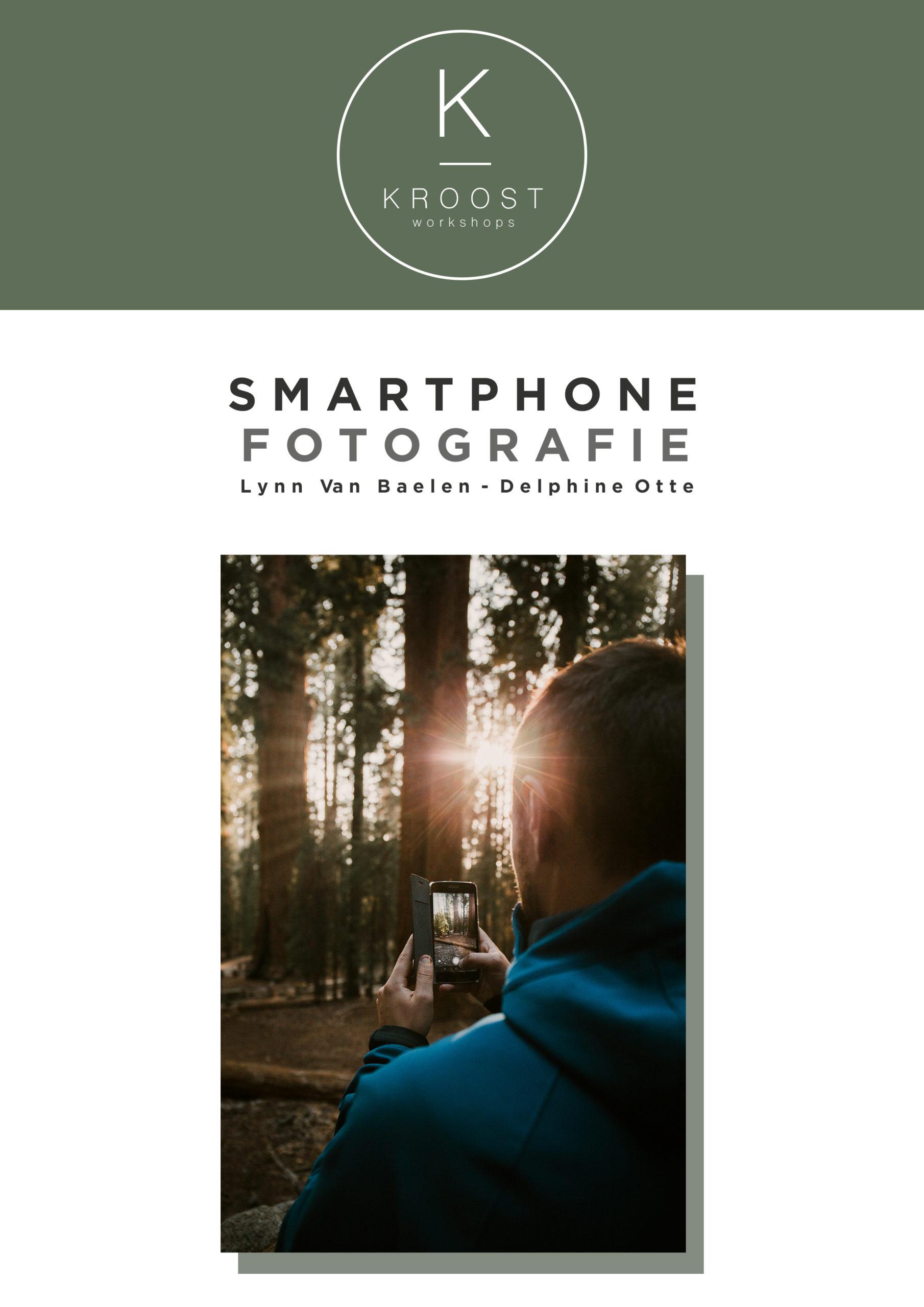 Leer de kneepjes van smartphone fotografie met de online cursussen van Kroost